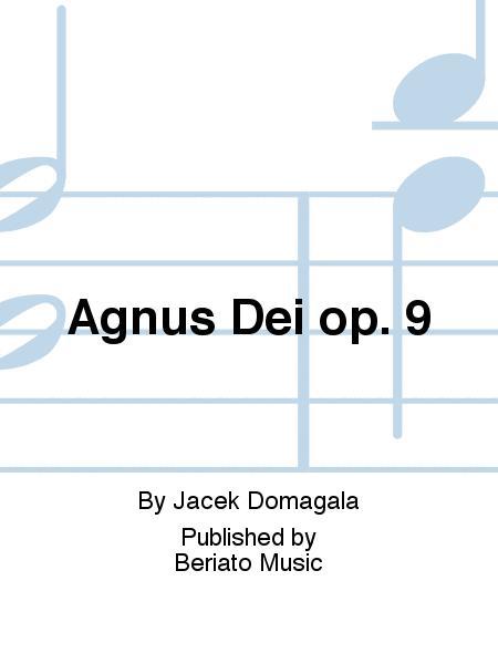 Agnus Dei op. 9