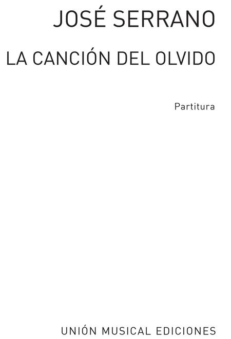 La Cancion Del Olvido Partitura By Jose Serrano Vocal Score Sheet Music For Opera Buy Print Music Bt Musumv18911 Sheet Music Plus