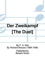 Der Zweikampf [The Duel]