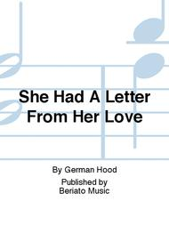 She Had A Letter From Her Love