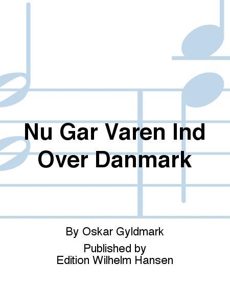 Nu Gar Varen Ind Over Danmark