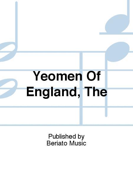 Yeomen Of England, The