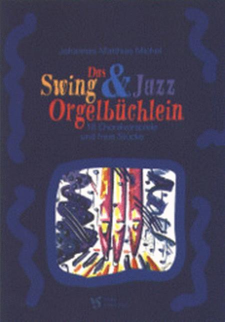 Das Swing- und Jazz OrgelBuchlein