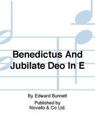 Benedictus And Jubilate Deo In E