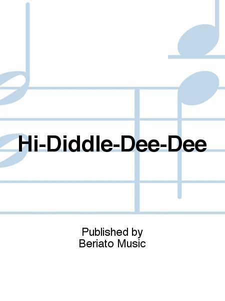 Hi-Diddle-Dee-Dee