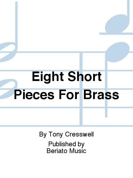 Eight Short Pieces For Brass