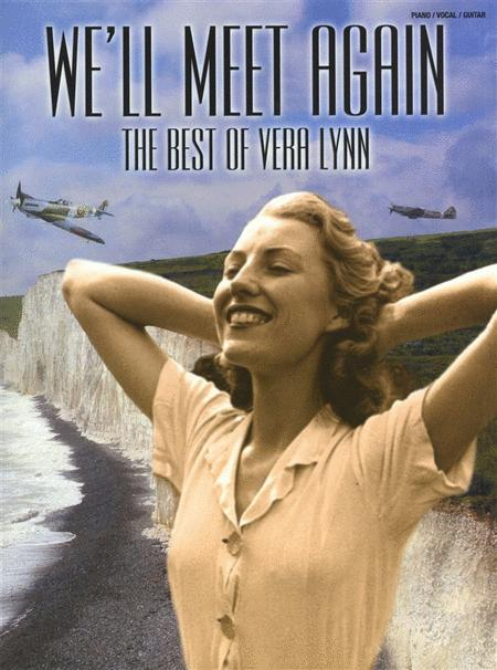 We'll Meet Again-The Best Of Vera Lynn