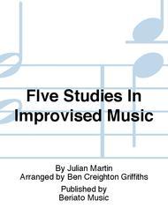FIve Studies In Improvised Music