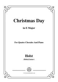 holst-christmas day,in e major,for quatre chorales by gustav holst  (1874-1934) - digital sheet music for score,set of parts - download & print  s0.549905 | sheet music plus  sheet music plus