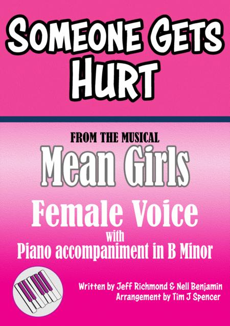 Someone Gets Hurt - from the musical Mean Girls - Original Key (B Minor)
