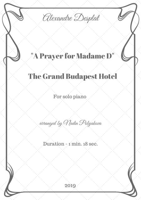 "The Grand Budapest Hotel. ""A Prayer for Madame D"" for piano solo."