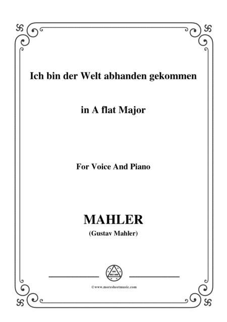 Mahler-Ich bin der Welt abhanden gekommen in A flat Major,for Voice and Piano