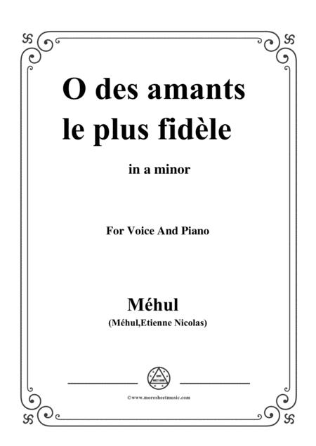 Mehul-O des amants le plus fidèle,from 'Ariodant',in a minor,for Voice and Piano