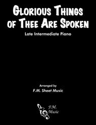 Glorious Things of Thee Are Spoken (Late Intermediate Piano)