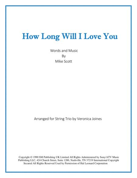 How Long Will I Love You (String Trio)