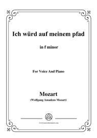 Mozart-Ich würd auf meinem pfad,in f minor,for Voice and Piano