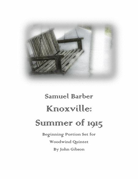 Knoxville: Summer Of 1915 - Beginning Portion set for Woodwind Quintet
