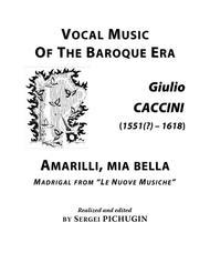 CACCINI Giulio: Amarilli, mia bella, aria, arranged for Voice and Piano (G minor)