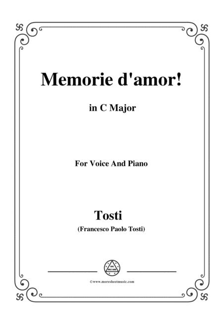 Tosti-Memorie d'amor! In C Major,for Voice and Piano