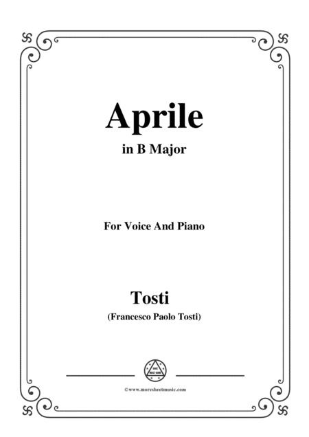 Tosti-Aprile in B Major,for Voice and Piano
