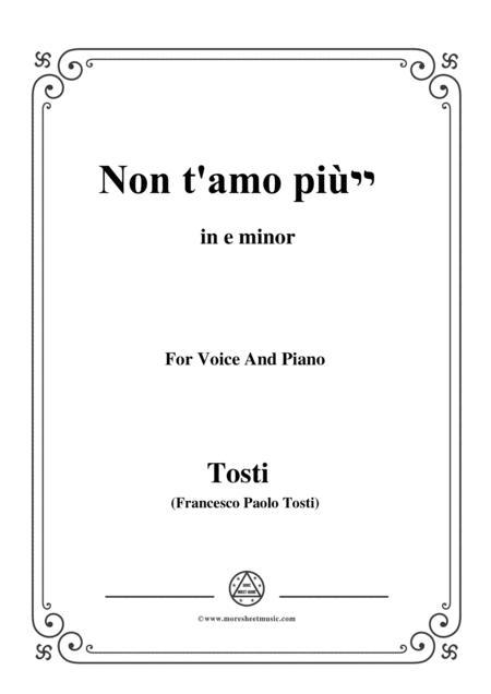 Tosti-Non t'amo più! In e minor,for Voice and Piano