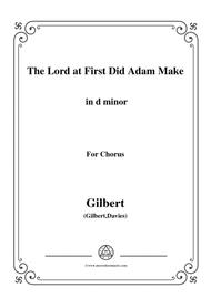 Gilbert-Christmas Carol,The Lord at First Did Adam Make,in d minor