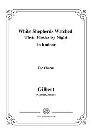 Gilbert-Christmas Carol,Whilst Shepherds Watched Their Flocks by Night,in b minor,for Chorus