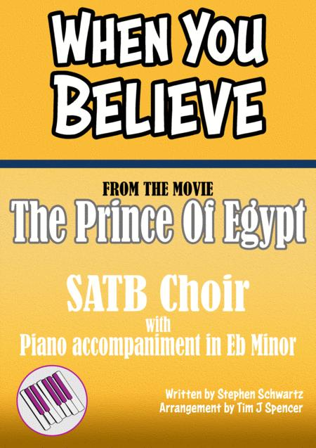When You Believe - from the movie The Prince Of Egypt - Choral SATB and piano accompaniment