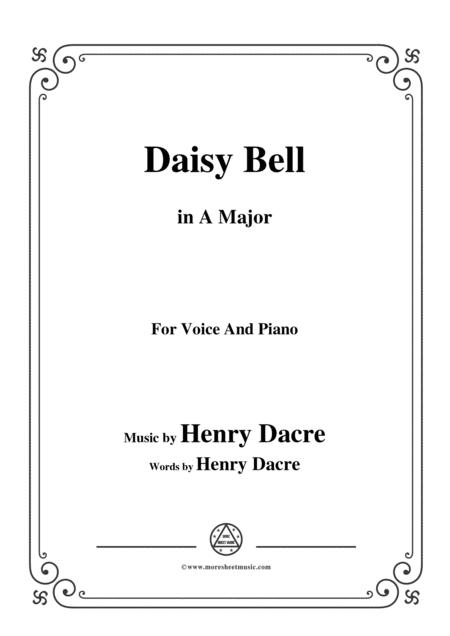 Henry Dacre-Daisy Bell,in A Major,for Voice and Piano