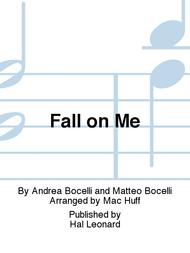 Fall on Me (from The Nutcracker and the Four Realms) (arr. Mac Huff)