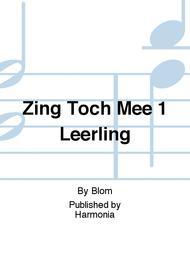 Zing Toch Mee 1 Leerling