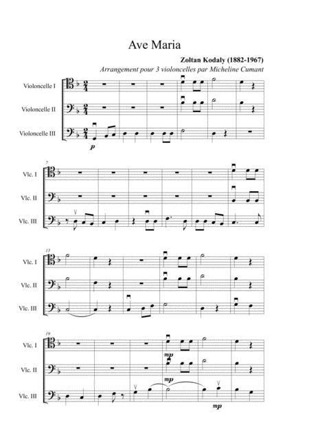 Kodaly, Zoltan : Ave Maria for 3 cellos