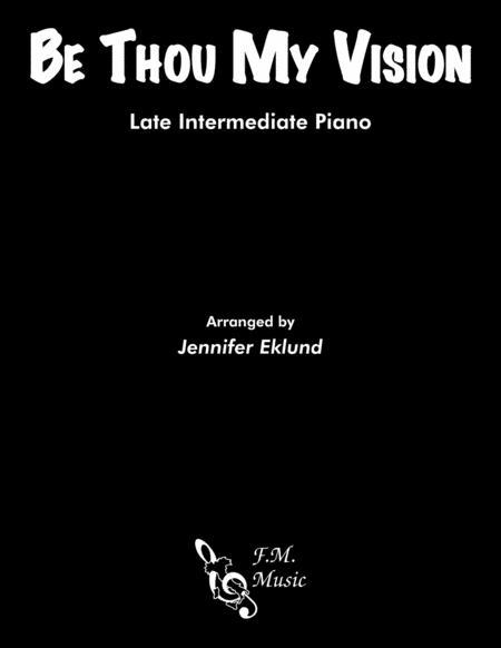 Be Thou My Vision (Late Intermediate Piano)