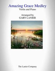 AMAZING GRACE MEDLEY (for Violin with Piano - Instrument Part included)
