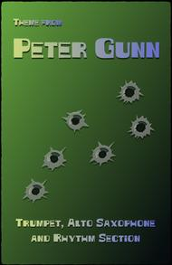 Peter Gunn, for Alto Saxophone, Trumpet and Rhythm Section