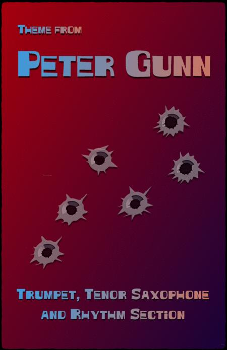 Peter Gunn, for Tenor Saxophone, Trumpet and Rhythm Section