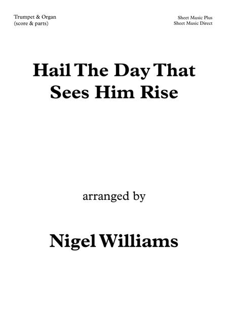 Hail The Day That Sees Him Rise, for Organ and Trumpet