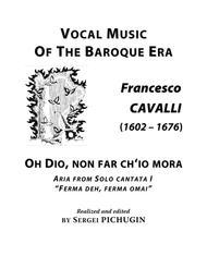 CAVALLI Francesco: Oh Dio, non far ch'io mora, aria from the cantata, arranged for Voice and Piano (F minor)