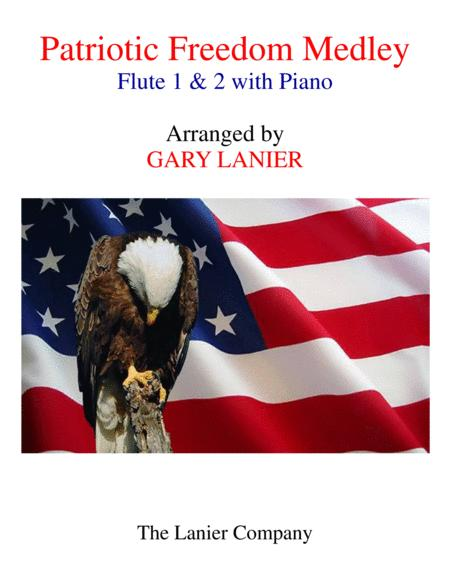 PATRIOTIC FREEDOM MEDLEY (Flute 1 & 2 with Piano/Score and Parts included)