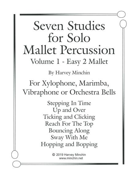 Seven Studies for Solo Mallet Percussion - Volume 1