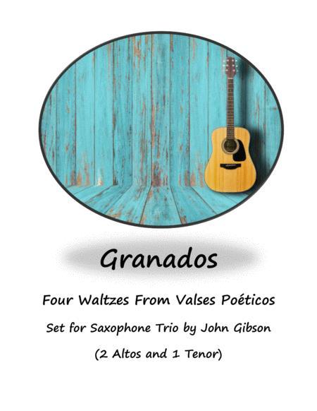 Granados - 4 Waltzes set for Saxopone Trio