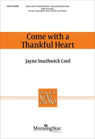 Come with a Thankful Heart (Choral Score)