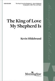 The King of Love My Shepherd Is (Choral Score)