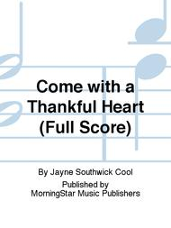 Come with a Thankful Heart (Full Score)
