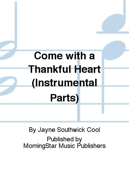 Come with a Thankful Heart (Instrumental Parts)