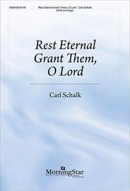 Rest Eternal Grant Them, O Lord