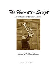 UNWRITTEN SCRIPT for Tuba Quartet