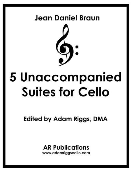 Jean Daniel Braun: 5 Unaccompanied Suites for Solo Cello