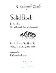 Solid Rock - Brass Trio (Trumpet, Horn, Trombone)