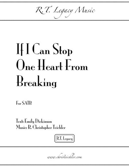 If I Can Stop One Heart From Breaking - SATB A Capella